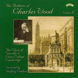 The Anthems of Charles Wood Volume II
