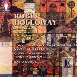 Robin Holloway: Missa Caiensis